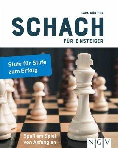Schach für Einsteiger (eBook, ePUB) - Günther, Lars