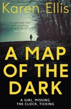 A Map of the Dark - Ellis, Karen