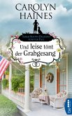 Und leise tönt der Grabgesang / Sarah Booth Delaney Bd.5 (eBook, ePUB)