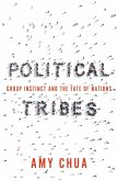 Political Tribes (eBook, ePUB)