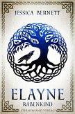 Elayne (Band 1): Rabenkind (eBook, ePUB)