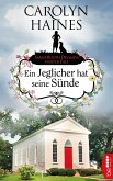 Ein Jeglicher hat seine Sünde / Sarah Booth Delaney Bd.4 (eBook, ePUB)