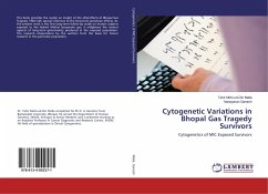 Cytogenetic Variations in Bhopal Gas Tragedy Survivors