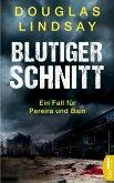 Blutiger Schnitt (eBook, ePUB)