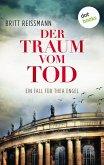 Der Traum vom Tod: Ein Fall für Thea Engel - Band 3 (eBook, ePUB)