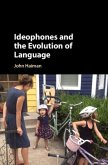 Ideophones and the Evolution of Language (eBook, PDF)