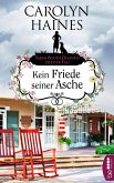 Kein Friede seiner Asche / Sarah Booth Delaney Bd.2 (eBook, ePUB)