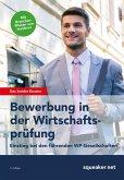 Das Insider-Dossier: Bewerbung in der Wirtschaftsprüfung - Einstieg bei den führenden WP-Gesellschaften (eBook, ePUB)