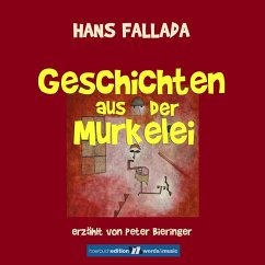 Geschichten aus der Murkelei (MP3-Download) - Fallada, Hans