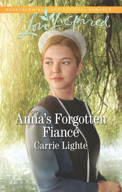 Anna´s Forgotten Fiancé (Mills & Boon Love Inspired) (Amish Country Courtships, Book 2) (eBook, ePUB)