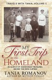 My First Trip to The Homeland: In Search of Abandoned Treasures Behind the Iron Curtain (Travels with Tania) (eBook, ePUB)