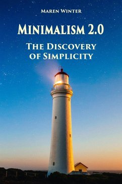 Minimalism 2.0 - The Discovery of Simplicity (e...
