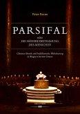 Parsifal oder Die höhere Bestimmung des Menschen (eBook, ePUB)