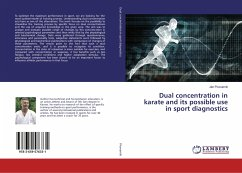 Dual concentration in karate and its possible u...