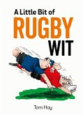 A Little Bit of Rugby Wit (eBook, ePUB)
