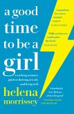 A Good Time to be a Girl: Don't Lean In, Change the System (eBook, ePUB)