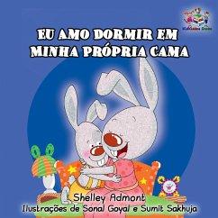 Eu Amo Dormir em Minha Propria Cama (Portuguese Bedtime Collection)