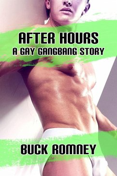 After Hours - A Gay Gangbang Story (eBook, ePUB)