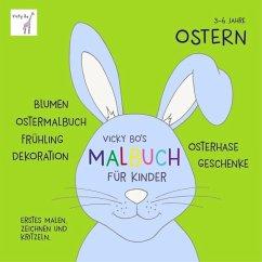 Vicky Bo's Malbuch für Kinder - Ostern - Bo, Vicky