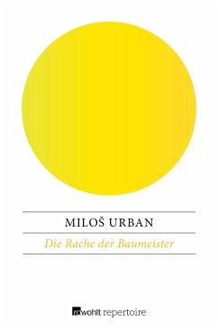 Die Rache der Baumeister - Urban, Milos