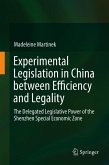 Experimental Legislation in China between Efficiency and Legality
