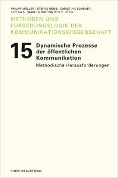 Dynamische Prozesse der öffentlichen Kommunikation