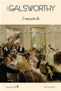 I racconti di Casa Forsyte (eBook, ePUB)