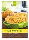 Mix ohne Fix - VEGGIE!