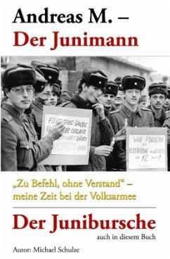 Andreas M.- Der Junimann - Schulze, Michael