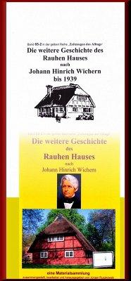 Die weitere Geschichte des Rauhen Hauses nach Wichern bis Wegeleben (eBook, ePUB) - Ruszkowski, Jürgen
