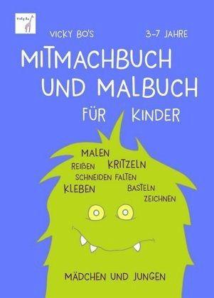 Vicky Bo S Mitmachbuch Und Malbuch Fur Kinder Von Vicky Bo Portofrei