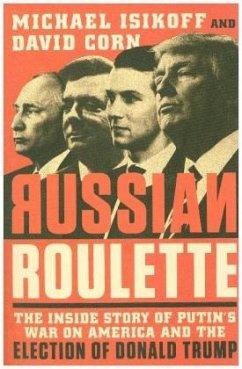 Russian Roulette - Isikoff, Michael; Corn, David