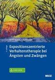 Expositionszentrierte Verhaltenstherapie bei Ängsten und Zwängen (eBook, PDF)