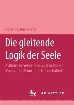 Die gleitende Logik der Seele (eBook, PDF) - Precht, Richard David