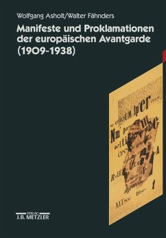 Manifeste und Proklamationen der europäischen Avantgarde (1909-1938) (eBook, PDF)