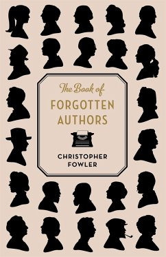 The Book of Forgotten Authors - Fowler, Christopher