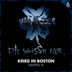 06: Krieg in Boston - Kapitel III (MP3-Download)