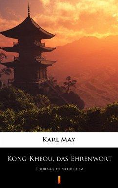 Kong-Kheou, das Ehrenwort (eBook, ePUB)