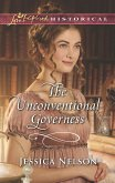 The Unconventional Governess (Mills & Boon Love Inspired Historical) (eBook, ePUB)