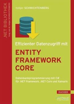 Effizienter Datenzugriff mit Entity Framework Core (eBook, PDF) - Schwichtenberg, Holger