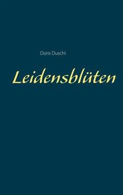Leidensblüten (eBook, ePUB)