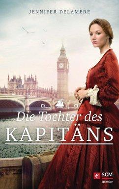 Die Tochter des Kapitäns (eBook, ePUB)