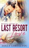 Last Resort Love (Wescott Springs, #1) (eBook, ePUB)