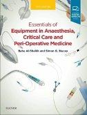 Essentials of Equipment in Anaesthesia, Critical Care and Peri-Operative Medicine