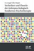 Techniken und Theorien der tiefenpsychologisch fundierten Psychotherapie