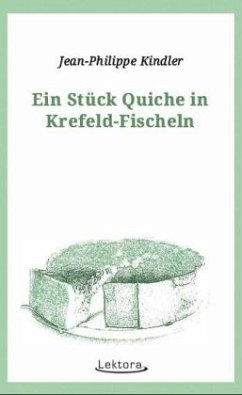 Ein Stück Quiche in Krefeld-Fischeln - Kindler, Jean-Philippe