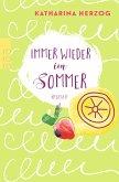 Immer wieder im Sommer / Farben des Sommers Bd.1