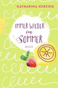 Immer wieder im Sommer - Herzog, Katharina