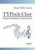 TYPisch Chor