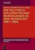 Die politisch-diplomatischen Beziehungen in der Wendezeit 1987-1990 (eBook, ePUB)
